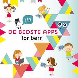 De bedste apps for børn 0-6 år