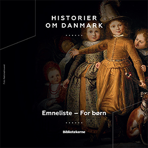 Historier om Danmark - for børn