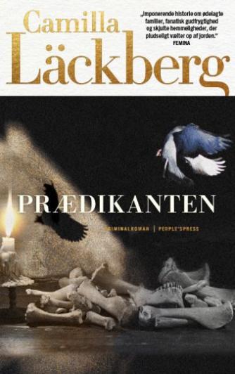 Camilla Läckberg: Prædikanten : kriminalroman
