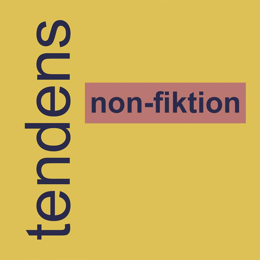 Tendenser: nonfiktion