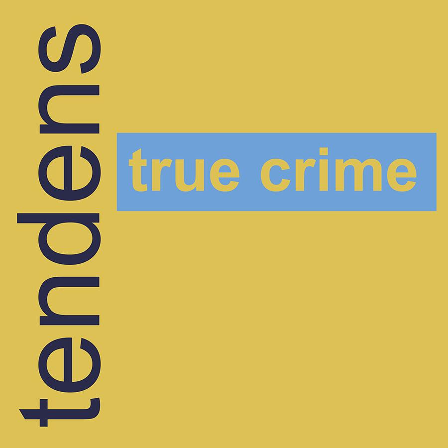 Tendenser: true crime